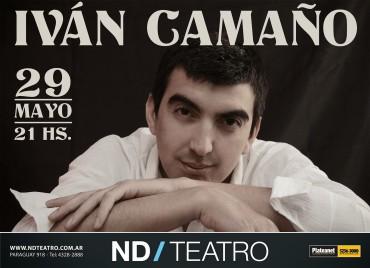 MÚSICA: El Santiagueño Iván Camaño llega con su música a Buenos Aires y se presenta en el ND teatro