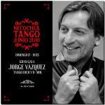 Cuarta gala de la Ruta del Tango con Jorge Vázquez