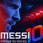 ESPECTÁCULO: Presentación de Cirque du Soleil inspirado en Leo Messi