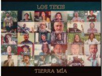 Los Tekis hacen una nueva versión de «Tierra mía» junto a 16 grandes artistas